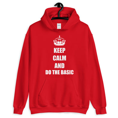 Keep Calm And Do The Basic Men's Hoodie - Infinity Dance Clothing