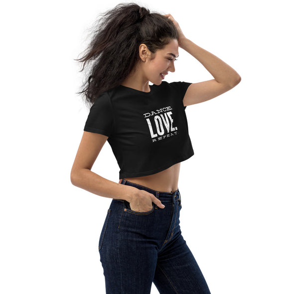 Dance. Love. Repeat. Organic Crop Top - Infinity Dance Clothing