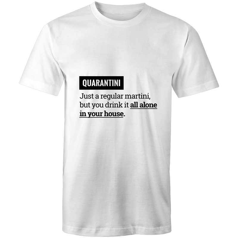 Quarantini (Mens S - 5XL)