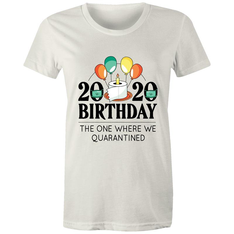 Quarantined 2020 birthday (Womens XS - 2XL)