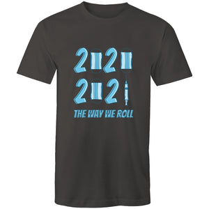 2020 2021 the way we roll (Unisex XS - 3XL