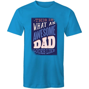 This is what an awesome dad looks like (Mens S - 5XL)