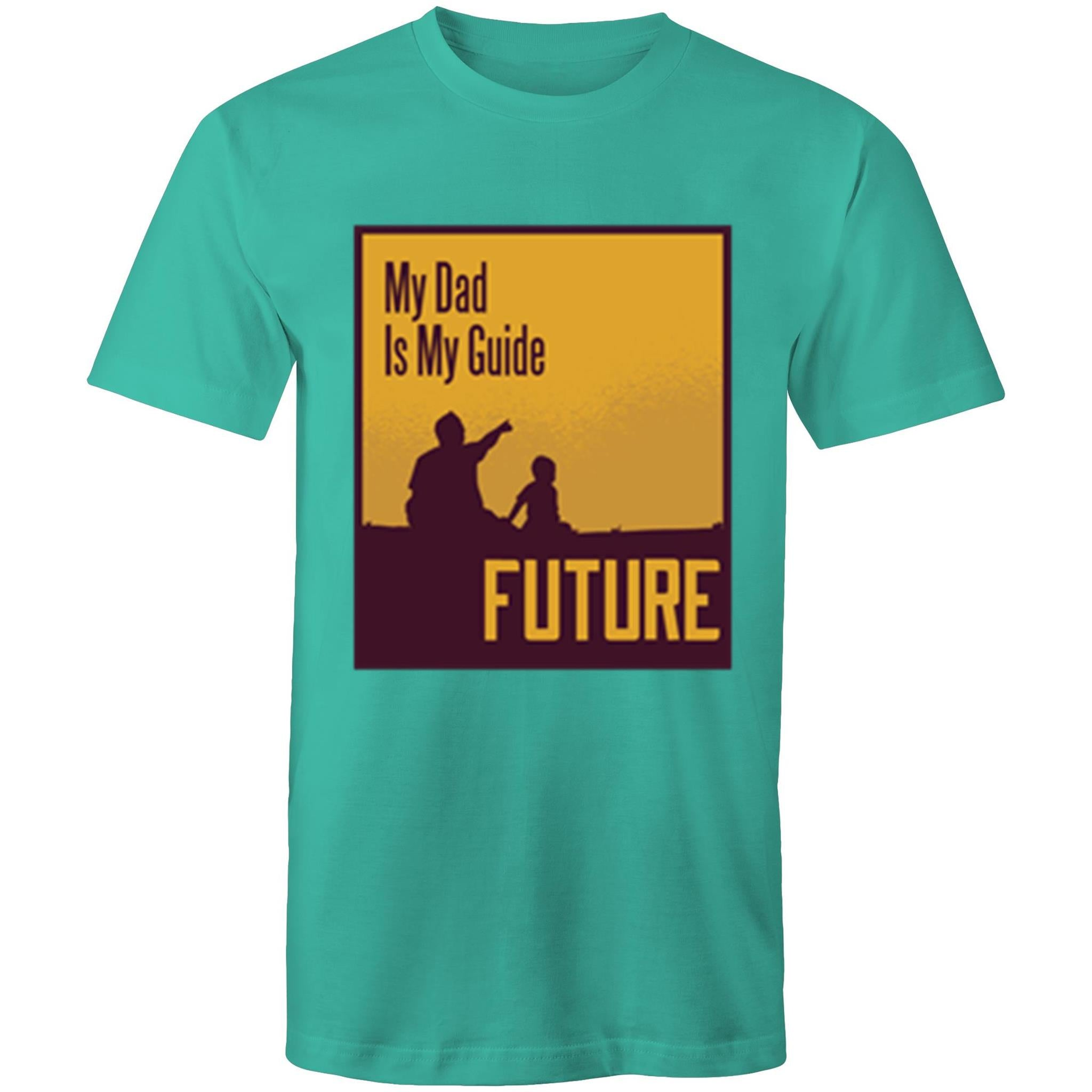 My dad is my guide (Mens S - 5XL)