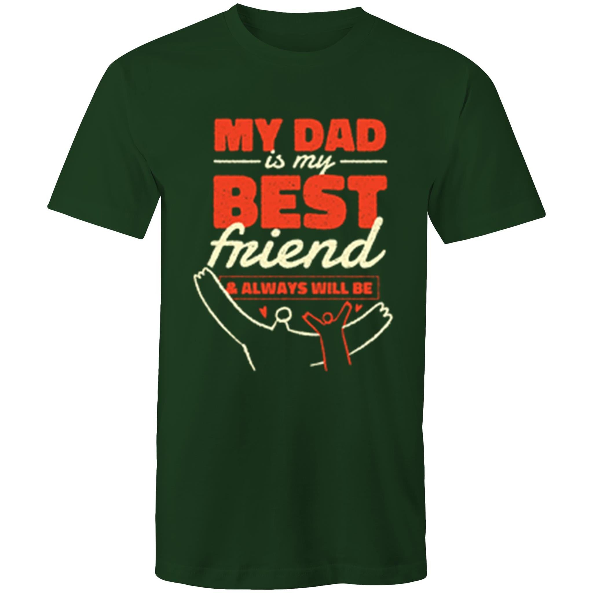 My dad is my best friend (Mens S - 5XL)