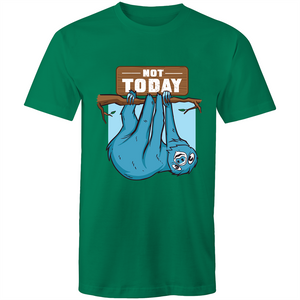 Sloth says not today (Mens S - 5XL)