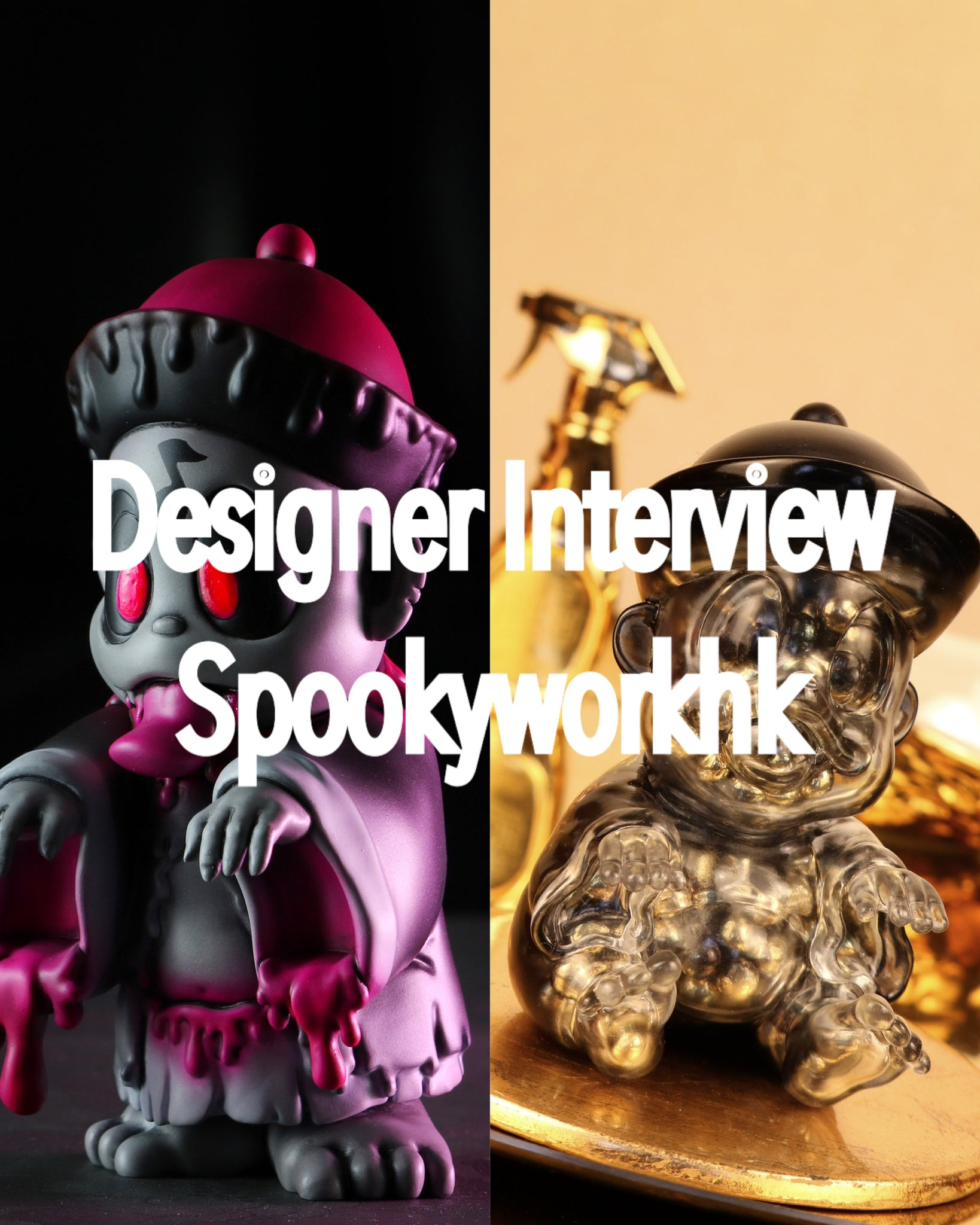 Designer Interview - Spookyworkhk