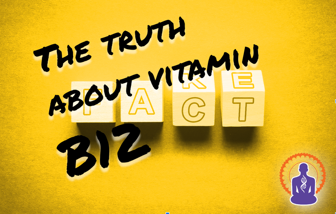 The Truth About Vitamin B12 (or Should We Say All Vitamins Are Not Created Equally…)
