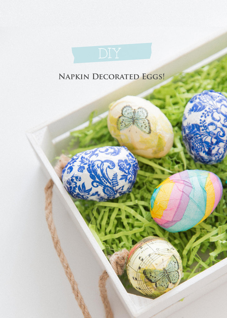 DIY Napkin Decorated Easter Eggs!