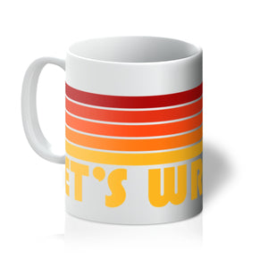 Let's Wrestle Sunrise Mug