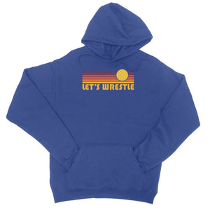 Let's Wrestle Sunrise College Hoodie