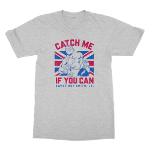 Davey Boy Smith Jr Catch Me If You Can Softstyle T-Shirt