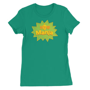 H.O.W Mania Women's Short Sleeve T-Shirt