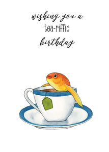 Wishing You A Tea-riffic Birthday