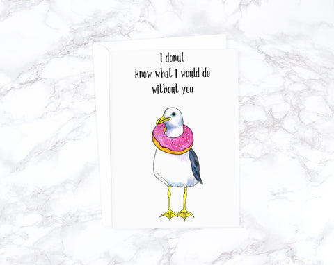 Donut Card, Seagull Card, Funny Anniversary Card, Funny Birthday Card, Boyfriend Birthday, Love Card For Husband, I Love You Card For Wife