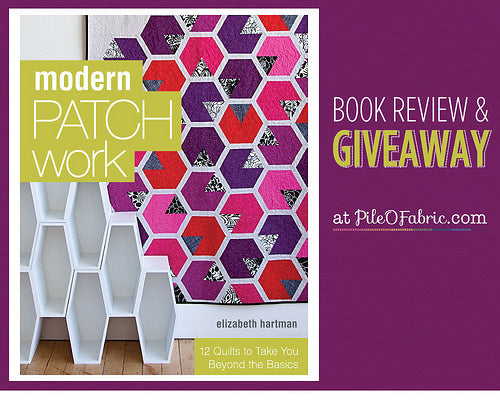 Modern Patchwork Book Review & Giveaway!