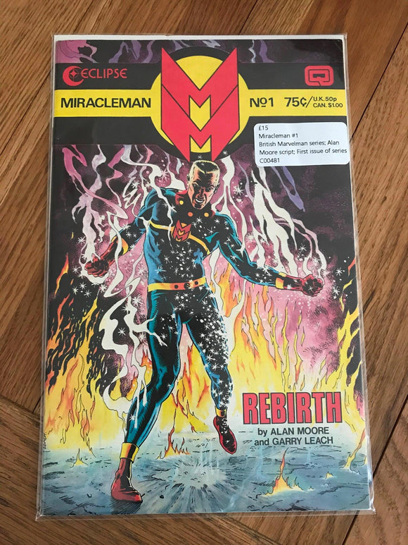Miracleman #1 British Marvelman Series; Alan Moore Script; First Issue of Series