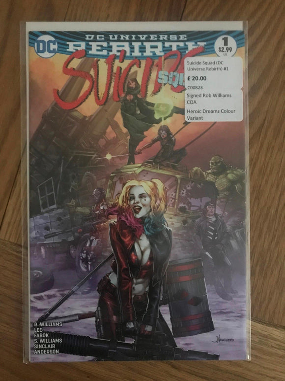 Suicide Squad (DC Universe Rebirth) #1 Signed Rob Williams COA Heroic Dreams