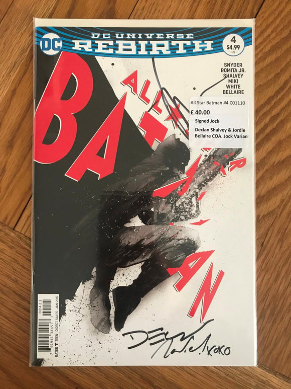 All Star Batman #4 Signed Jock, Declan Shalvey & Jordie Bellaire COA Jock Varian
