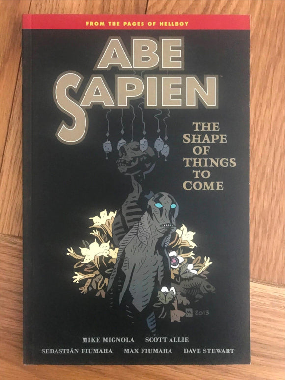 Abe Sapien The Shape of Things to Come Graphic Novel