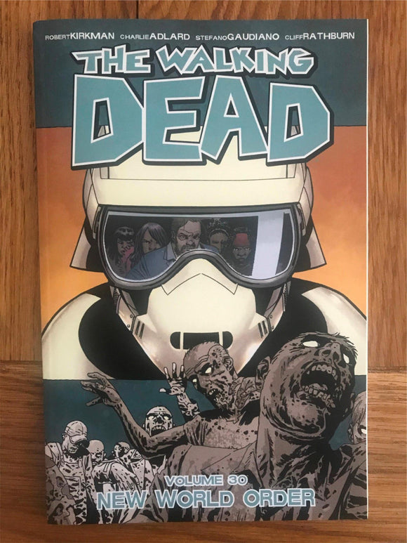 The Walking Dead Vol. 30 New World Order Graphic Novel