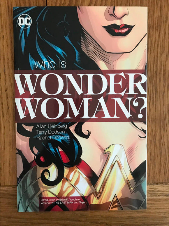 Wonder Woman Who Is Wonder Woman? Graphic Novel