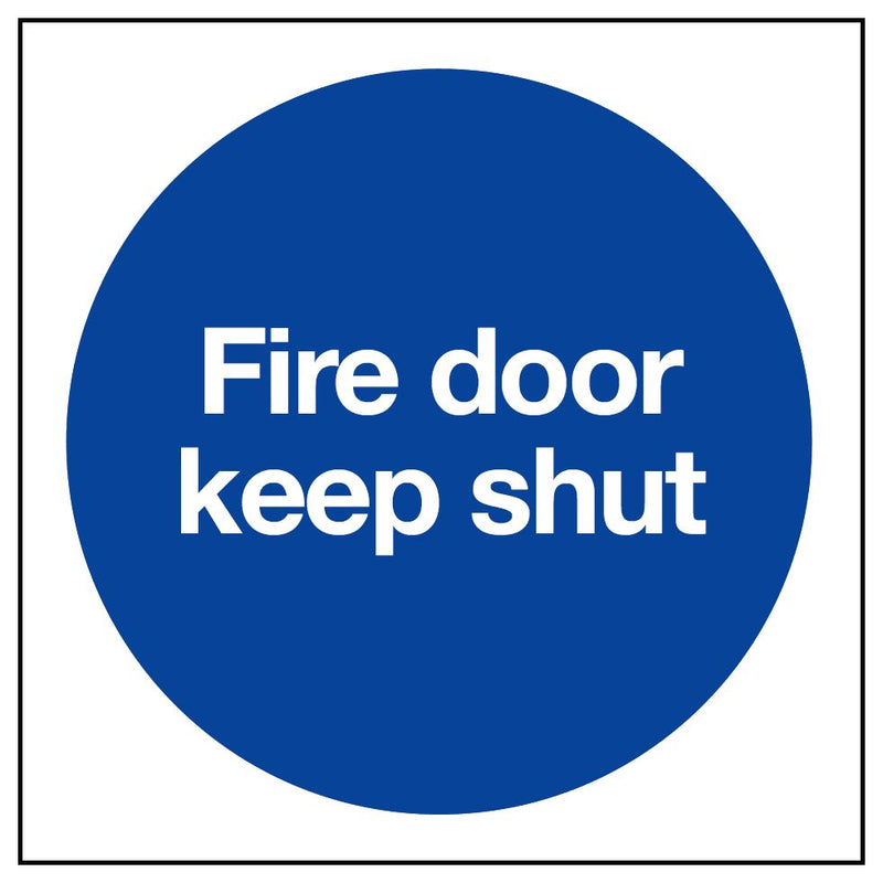 FIRE DOOR KEEP SHUT Sign, 80x80mm, Blue & White