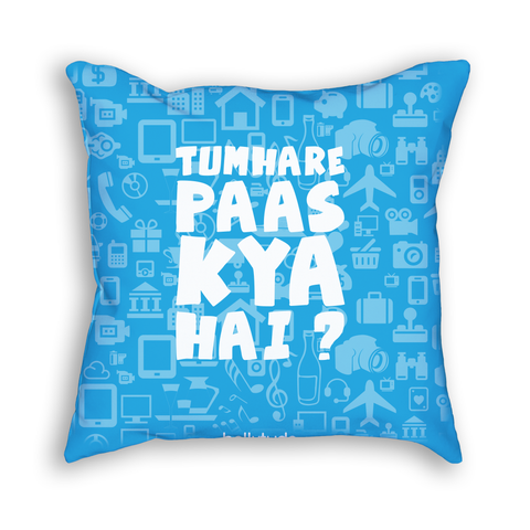 Tumhare Paas Kya Hai Pillow - Blue