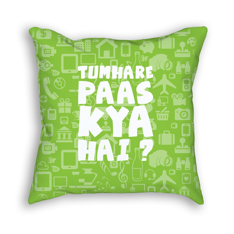 Tumhare Paas Kya Hai Pillow - Green