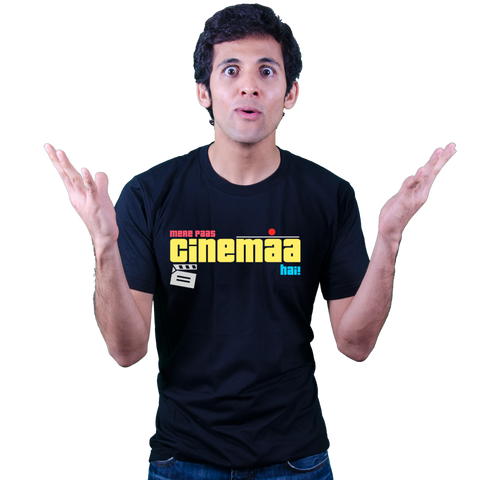 Mere paas Cinemaa hai - Bollywood T Shirt