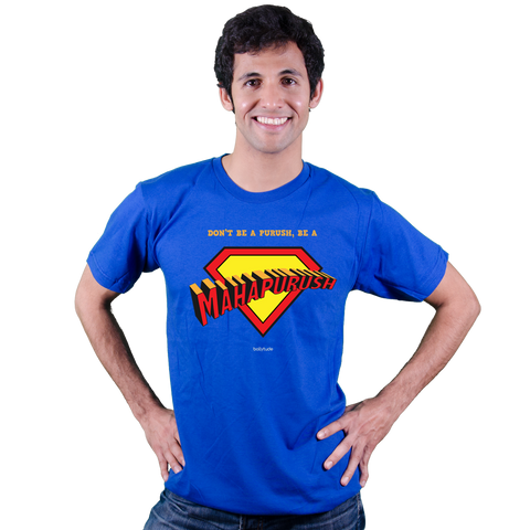 Be a Mahapurush [Indian Superman]!