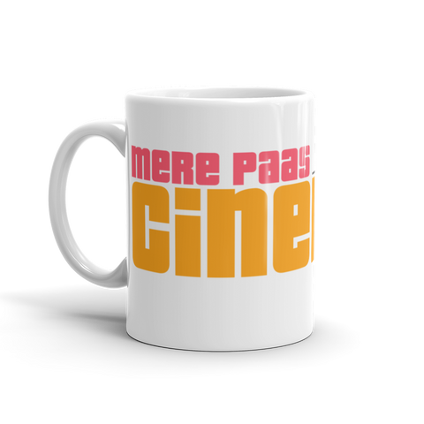 Mere Paas Cinemaa Hai - Bollywood Chai or Coffee Mug