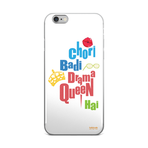 Chori Badi Drama Queen Hai - Bollywood Phone Case