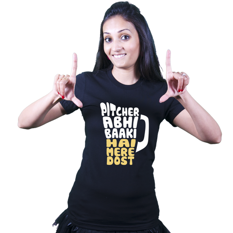 Pitcher abhi baaki hai mere dost - Bollywood T Shirt