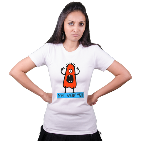 Don't Angry Me - Bollywood T Shirt
