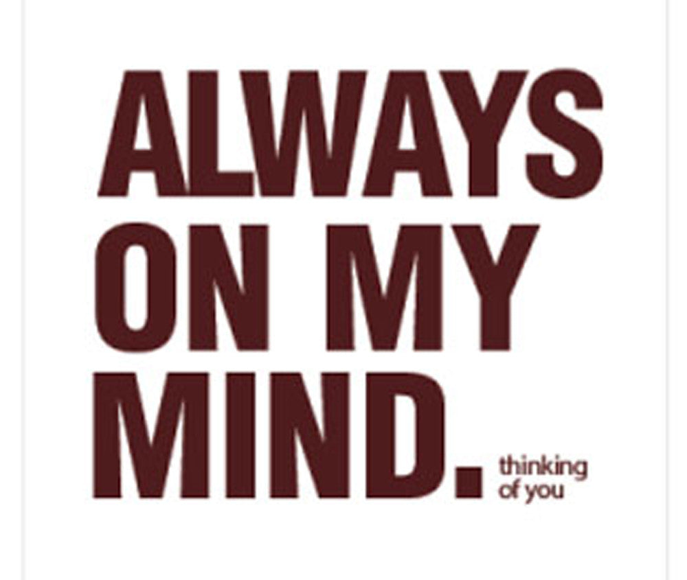 ALWAYS ON MY MIND GIFT CARD
