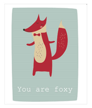 YOU ARE FOXY GREETING CARD
