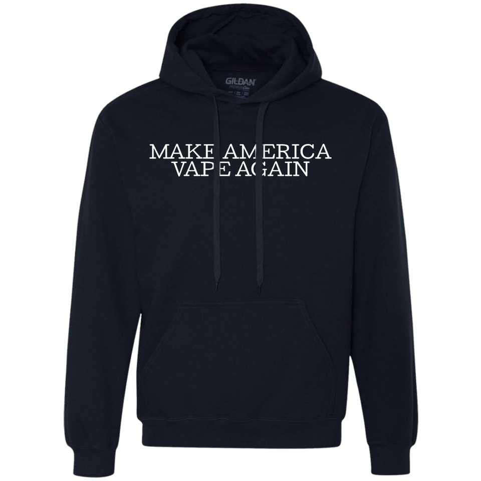 Make America Vape Again Heavyweight Pullover Fleece Sweatshirt