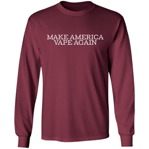 Make America Vape Again LS Ultra Cotton T-Shirt