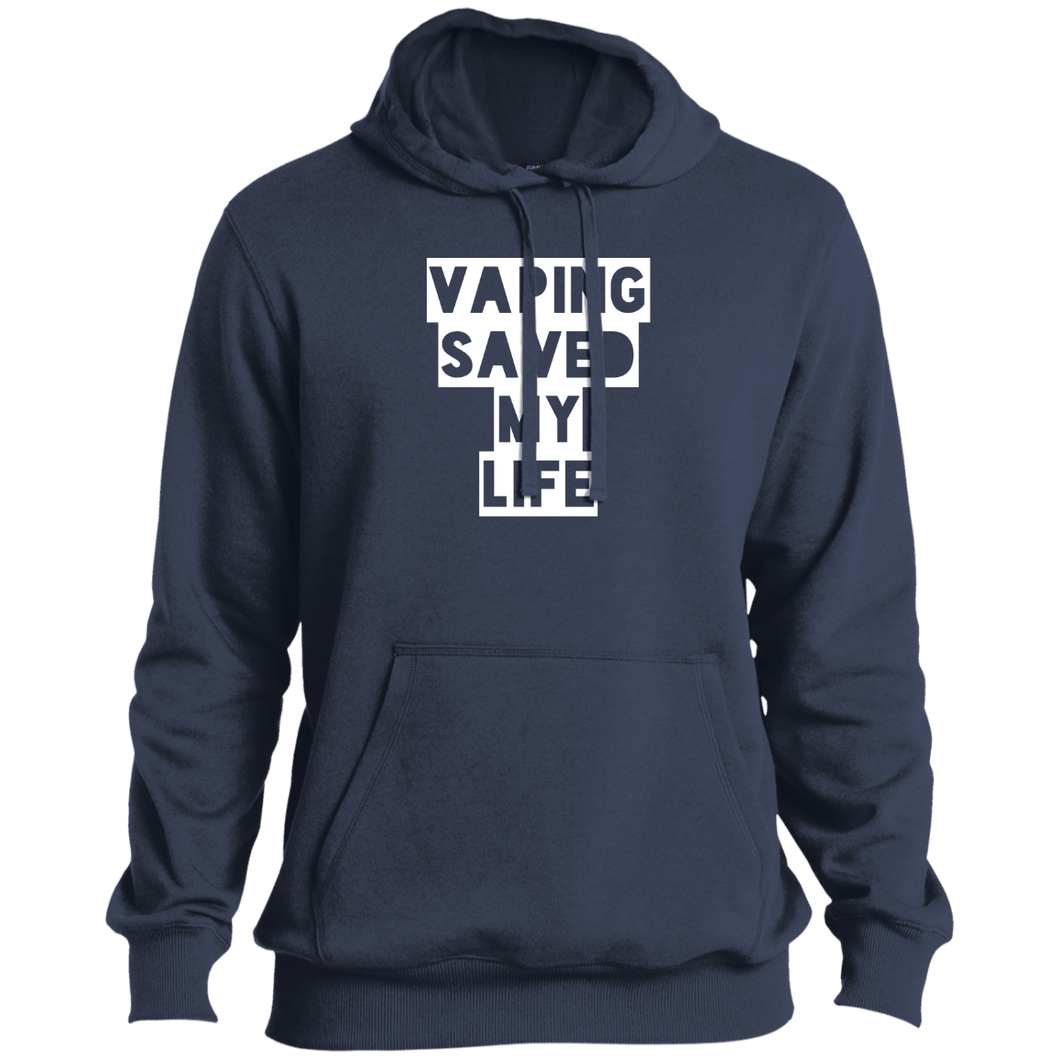 Vaping Saved My Life Sport-Tek Tall Pullover Hoodie