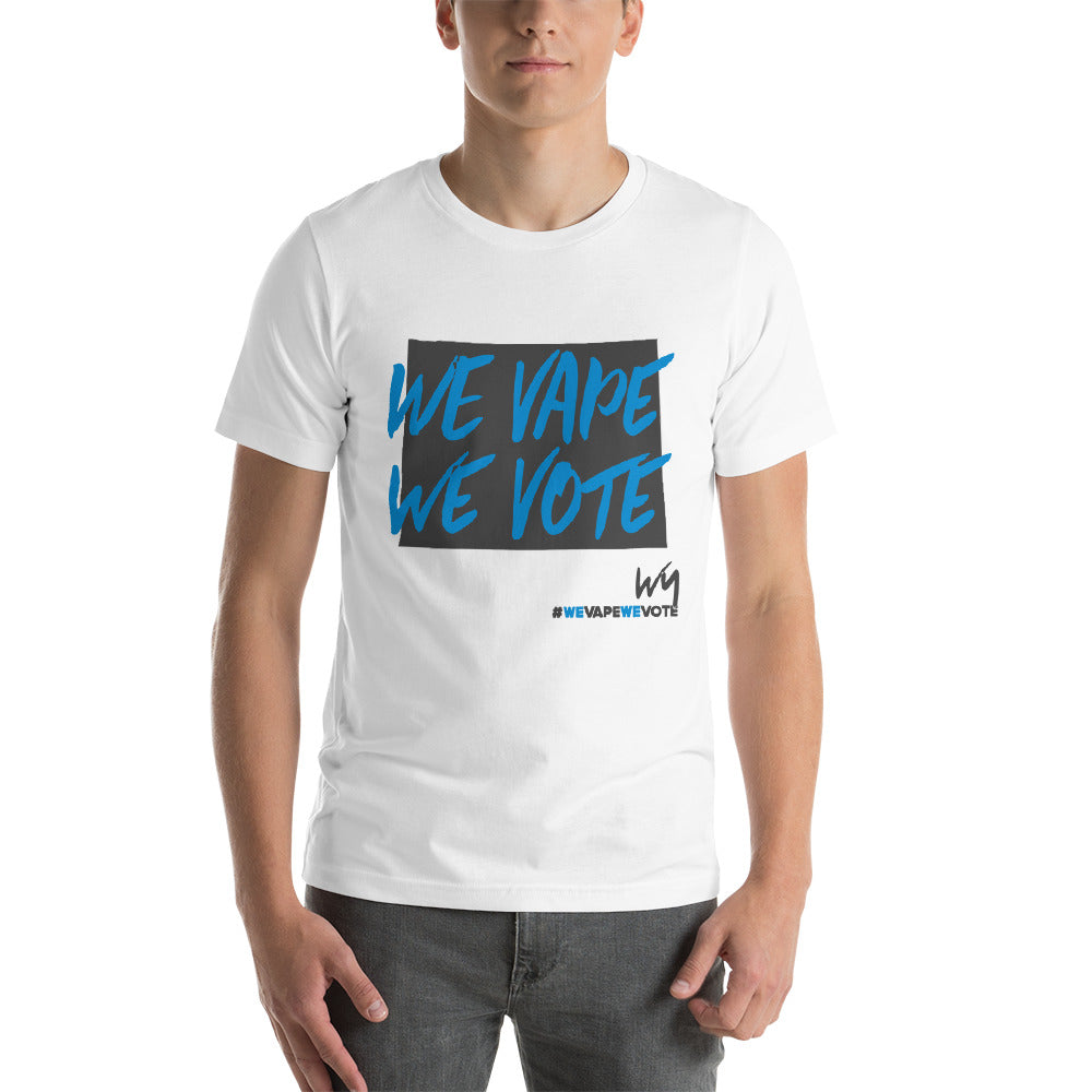 We Vape We Vote Wyoming Short-Sleeve Unisex T-Shirt