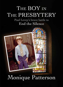 The Boy in the Presbytery: Paul Levey's brave battle to End the Silence