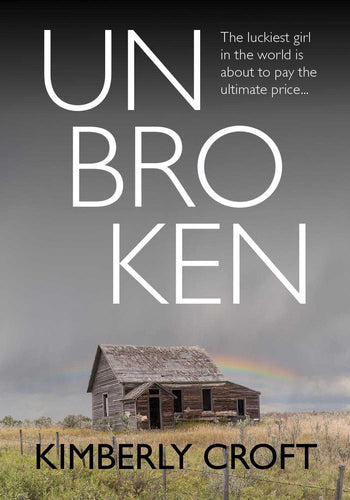Unbroken by Kimberly Croft