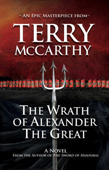 The Wrath of Alexander the Great