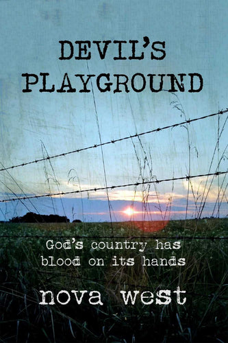 Devil's Playground: God's country has blood on its hands