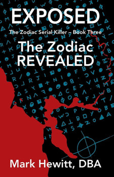 Exposed: The Zodiac Revealed