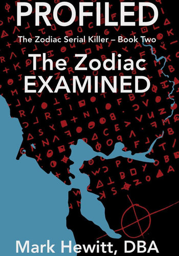 Profiled: The Zodiac Examined