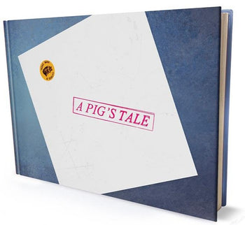 A Pig's Tale: Limited Signed Hardcover Collectors Edition - Worldwide Shipping Included