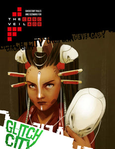 "The Veil: Cascade Quickstart ""Glitch City"" (Digital PDF Book)"
