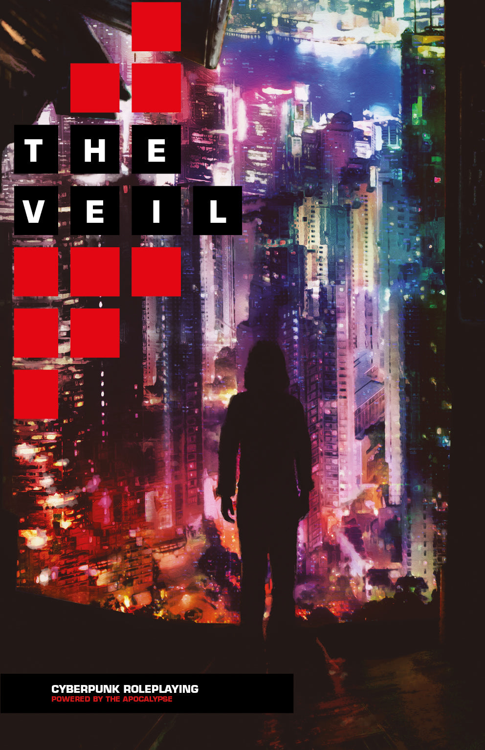 The Veil: Cyberpunk Roleplaying Powered by the Apocalypse (Softcover + PDF Book)
