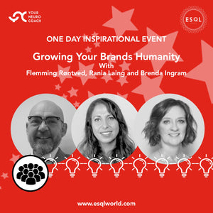 Growing Your Brand's Humanity - One Day Inspirational Event